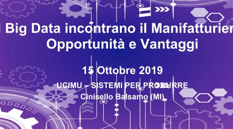 Tecnologie di automazione industriale - Big Data nel manifatturiero 15 Ottobre 2019